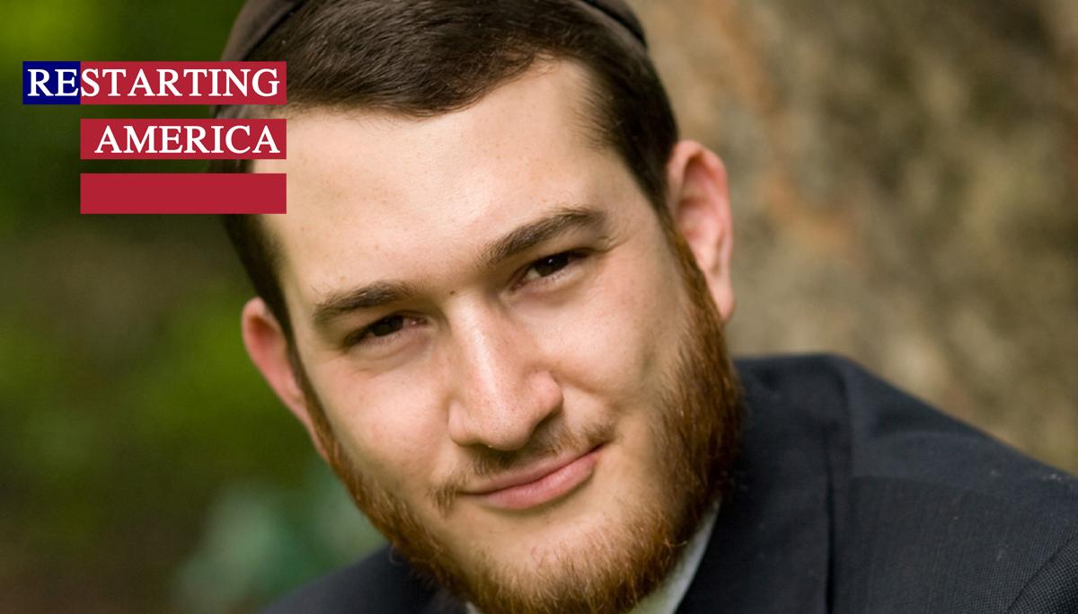 Restarting America | Yitzi Weiner